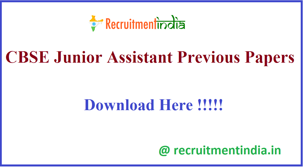 CBSE Junior Assistant Previous Papers