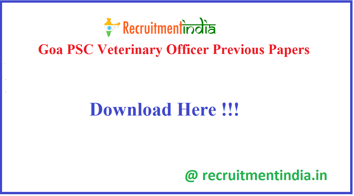 Goa PSC Veterinary Officer Previous Papers