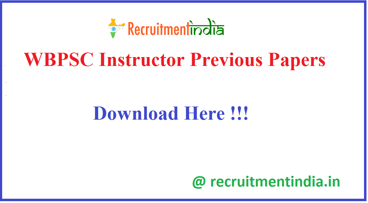 WBPSC Instructor Previous Papers