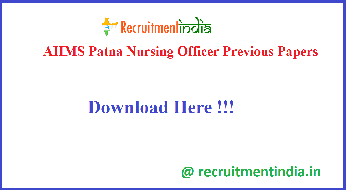 AIIMS Patna Nursing Officer Previous Papers