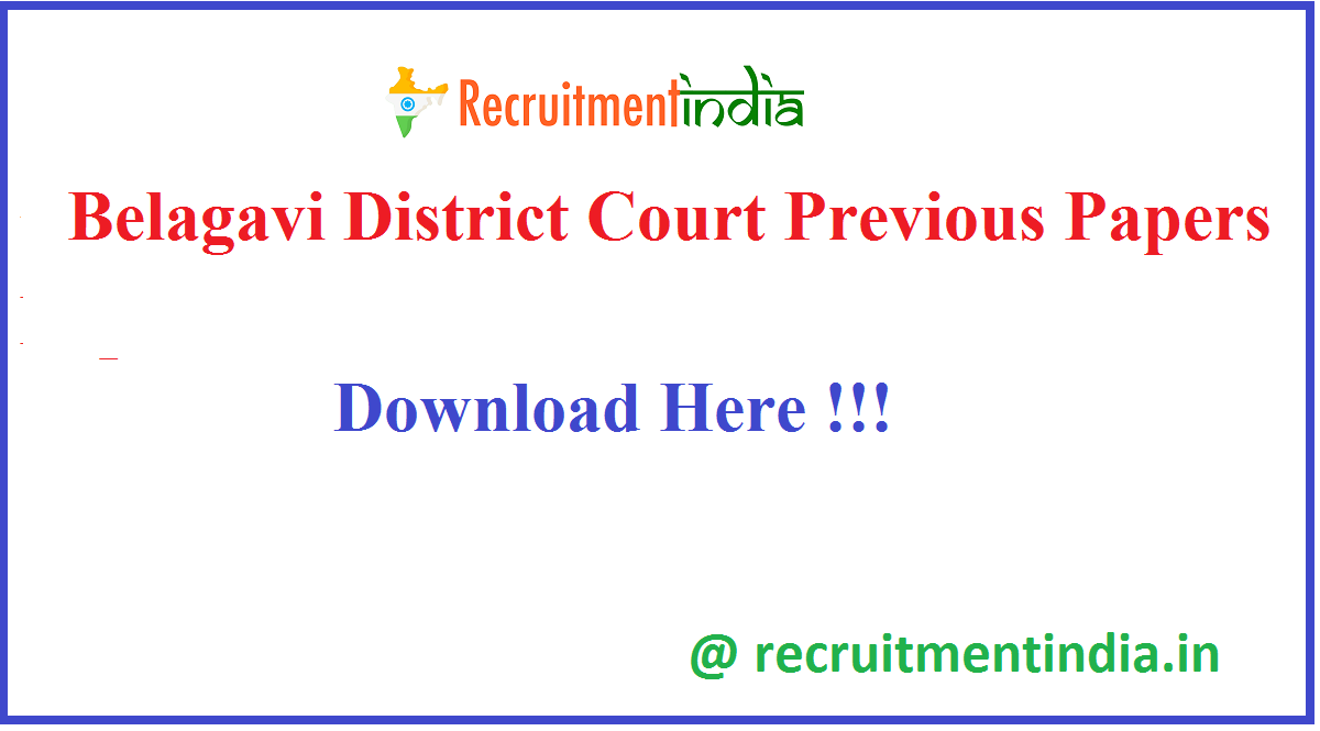 Belagavi District Court Previous Papers