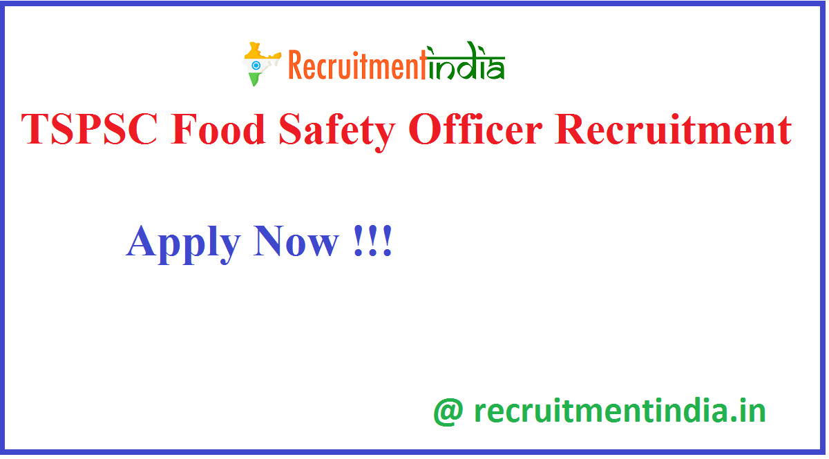 TSPSC Food Safety Officer Recruitment
