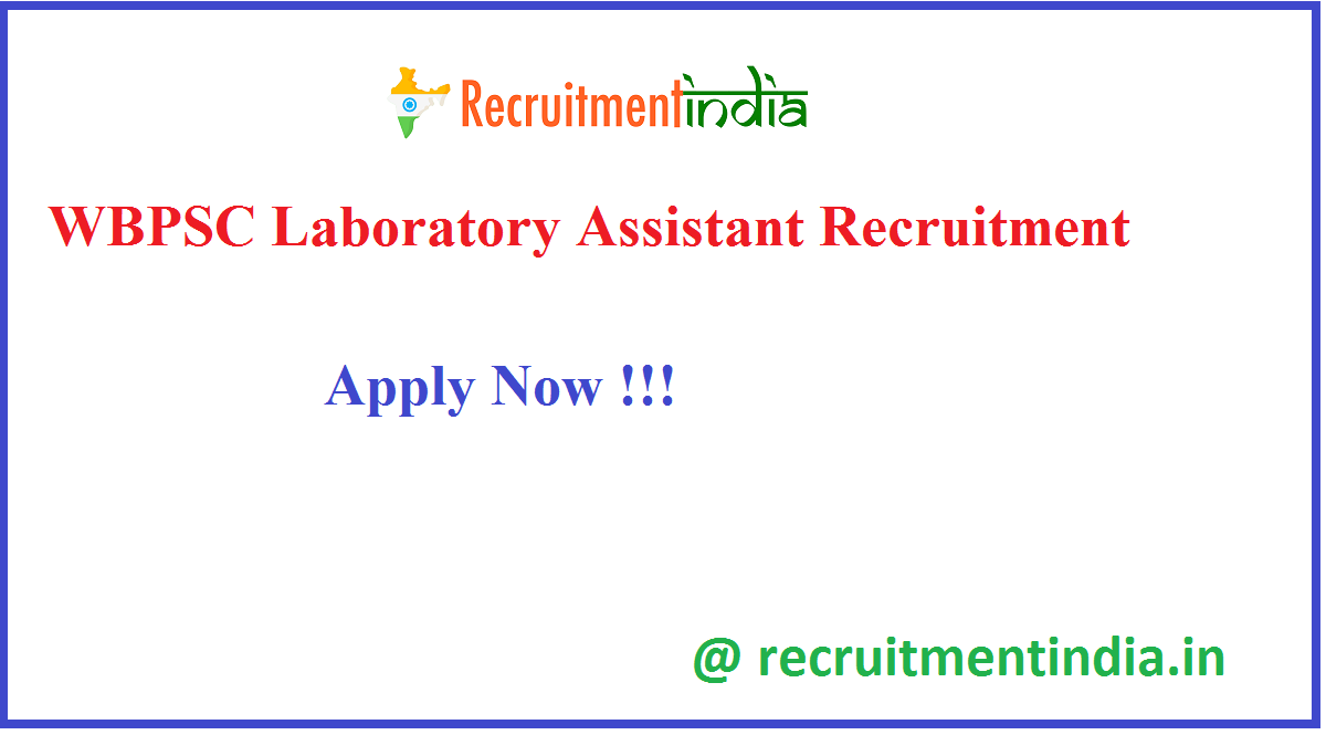 WBPSC Laboratory Assistant Recruitment