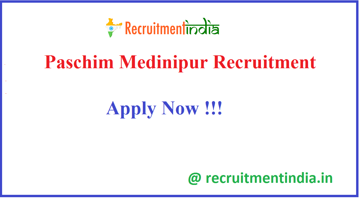 Paschim Medinipur Recruitment