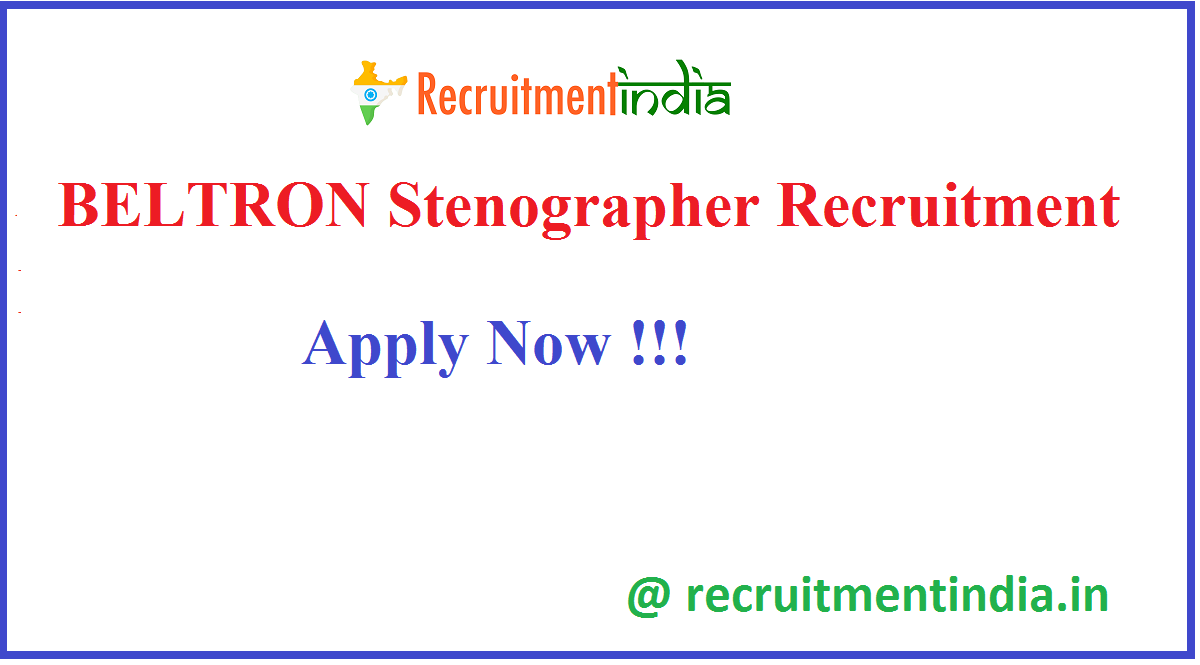 BELTRON Stenographer Recruitment