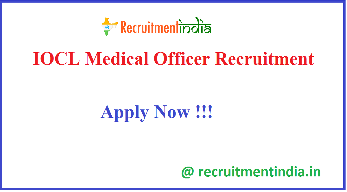 IOCL Medical Officer Recruitment