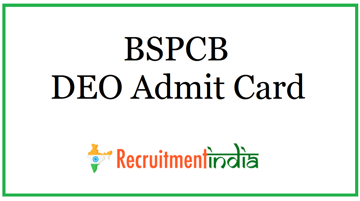 BSPCB DEO Admit Card