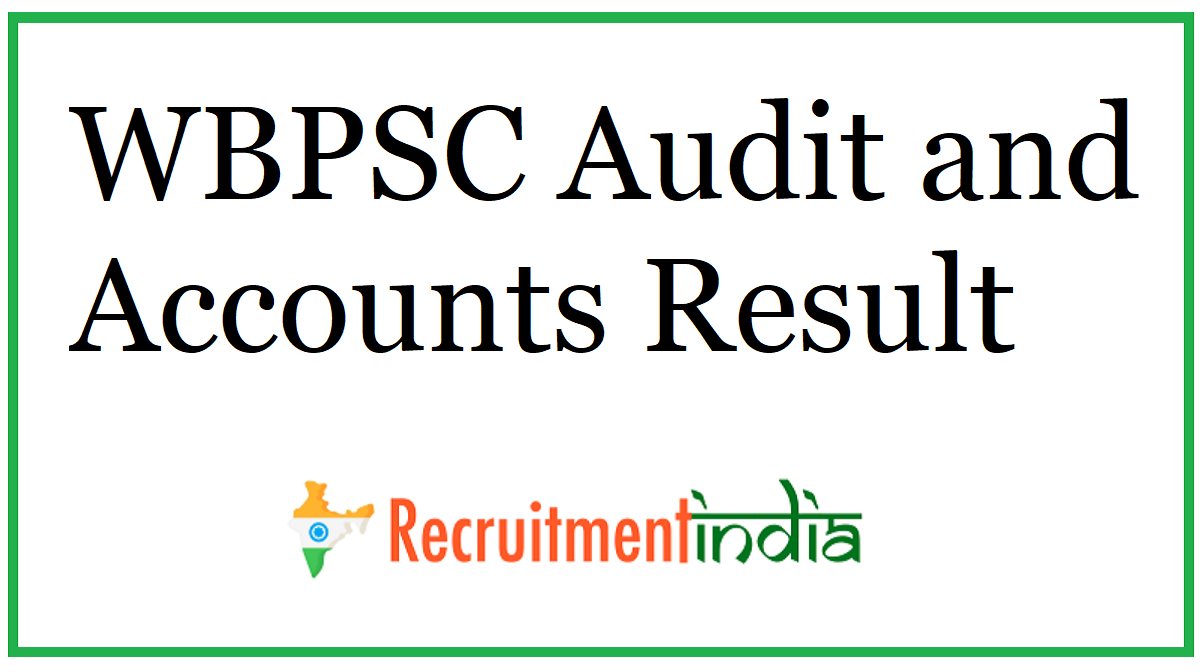 WBPSC Audit and Accounts Result