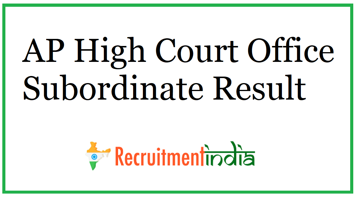 AP High Court Office Subordinate Result