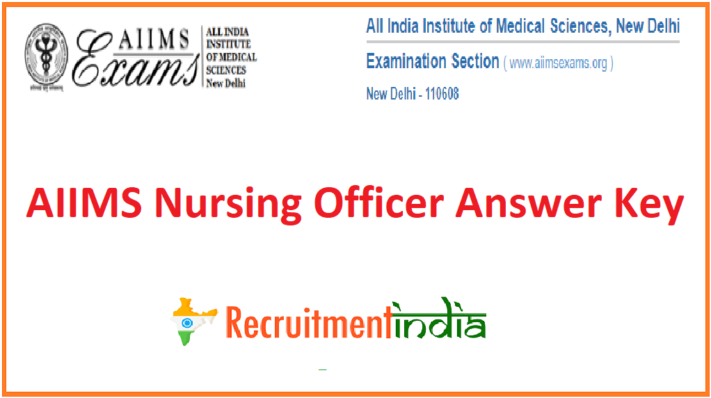 AIIMS Nursing Officer Answer Key