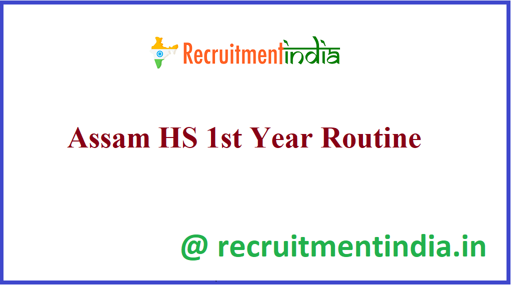 Assam HS 1st Year Routine