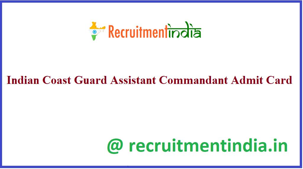 Indian Coast Guard Assistant Commandant Admit Card