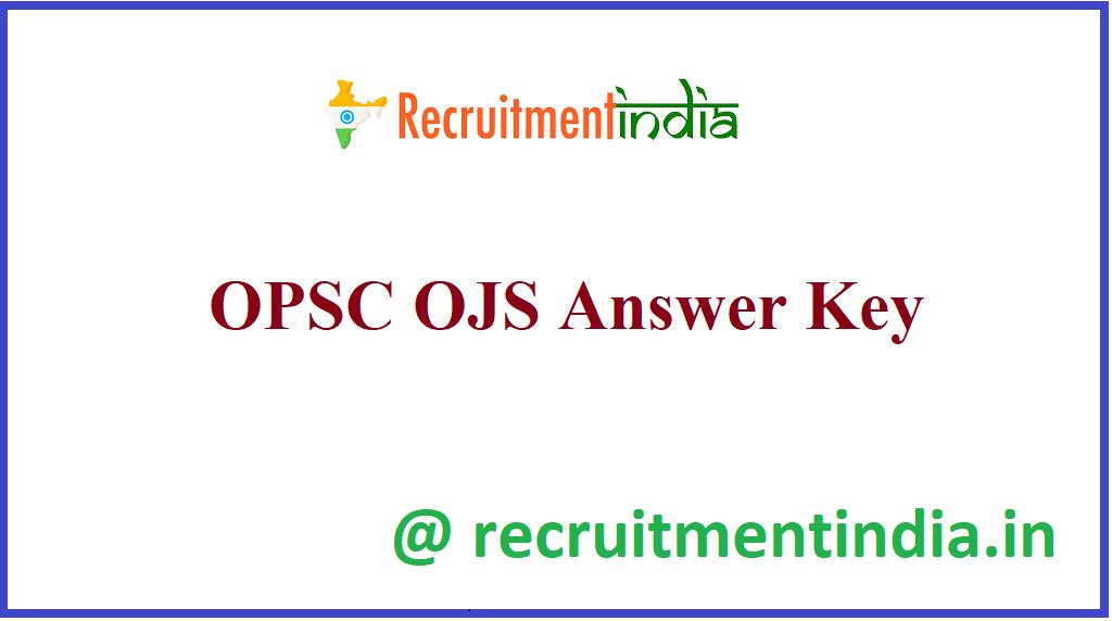 OPSC OJS Answer Key