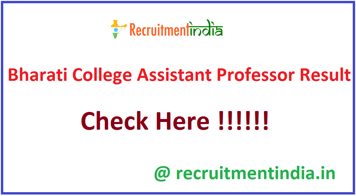 Bharati College Assistant Professor Result