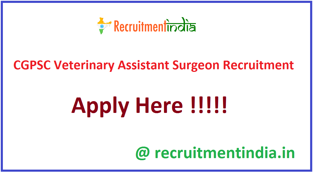 CGPSC Veterinary Assistant Surgeon Recruitment