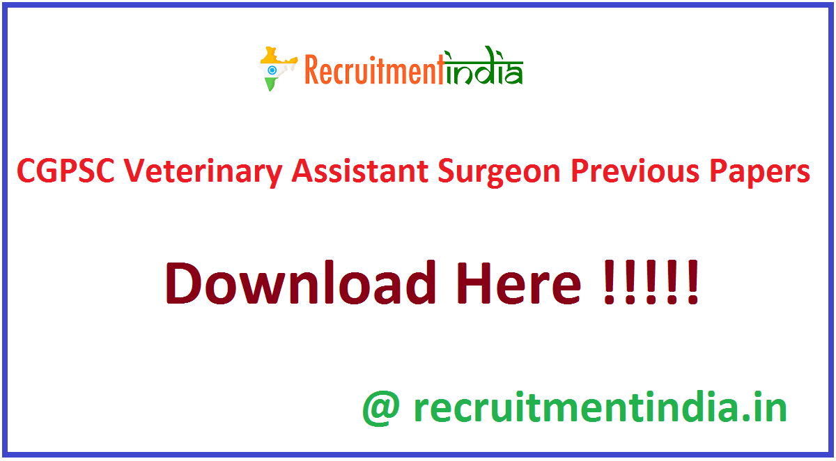 CGPSC Veterinary Assistant Surgeon Previous Papers