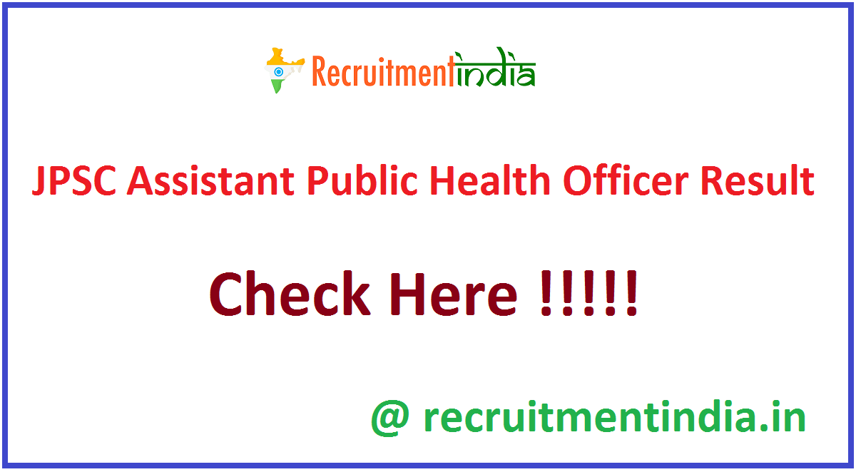JPSC Assistant Public Health Officer Result