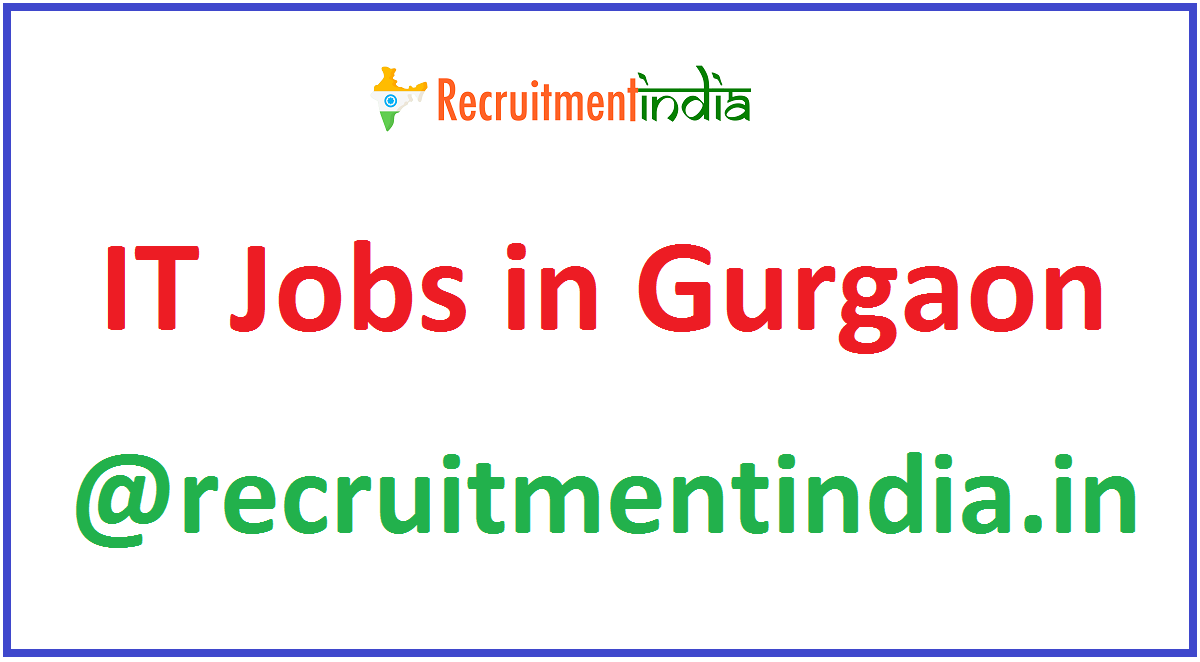 IT Jobs in Gurgaon
