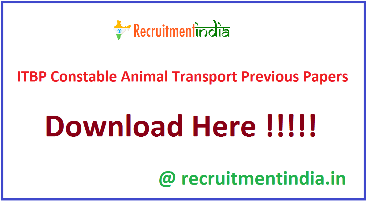 ITBP Constable Animal Transport Previous Papers