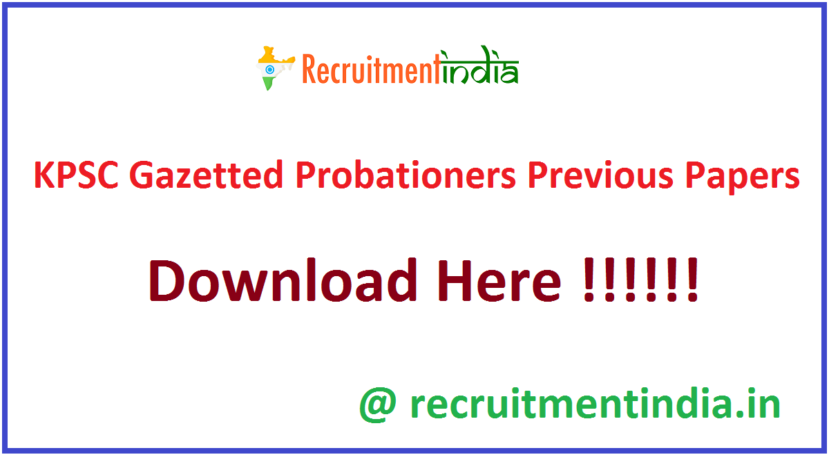 KPSC Gazetted Probationers Previous Papers