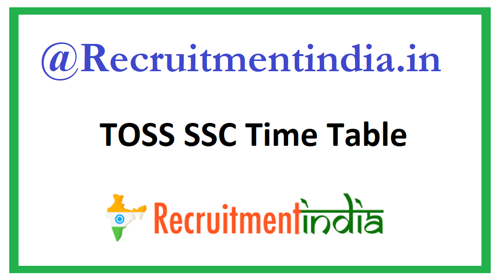 TOSS SSC Time Table