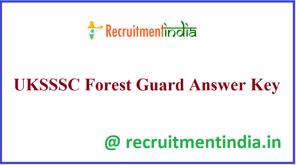 UKSSSC Forest Guard Answer Key