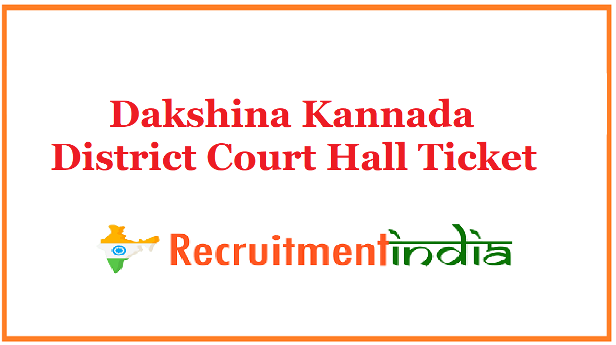 Dakshina Kannada District Court Hall Ticket