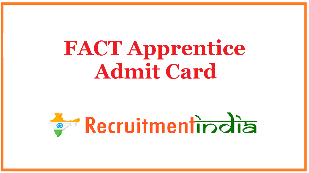 FACT Apprentice Admit Card