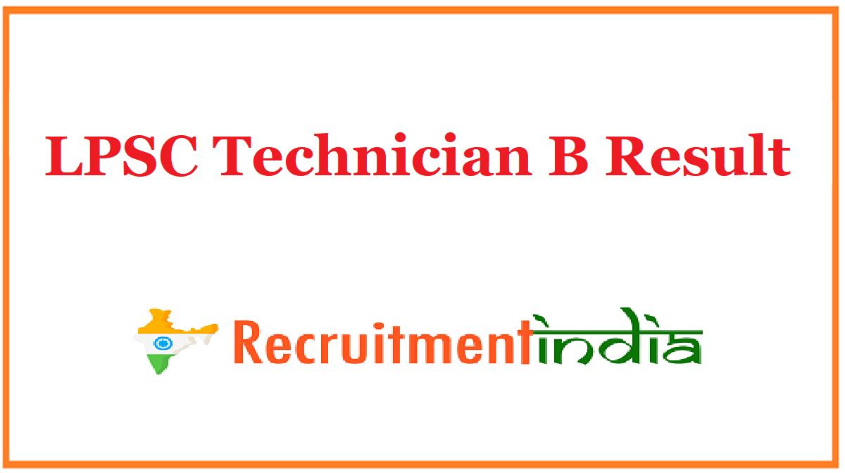 LPSC Technician B Result