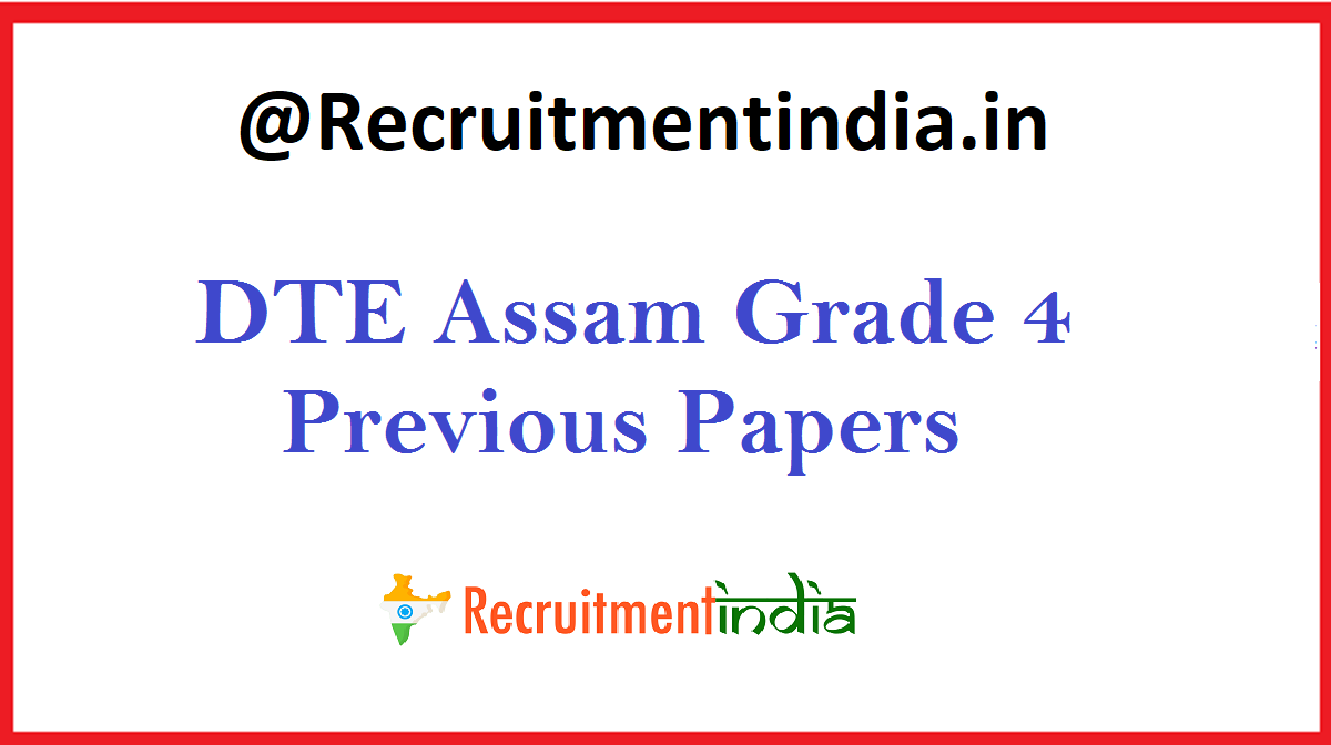 DTE Assam Grade 4 Previous Papers