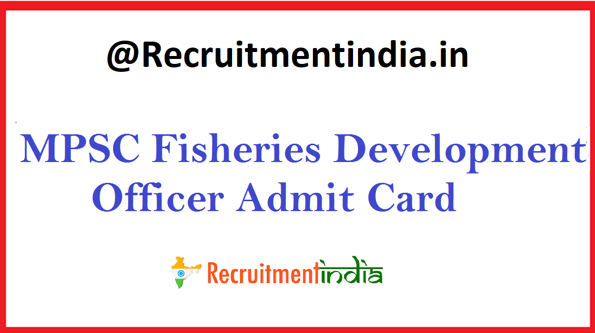 MPSC Fisheries Development Officer Admit Card