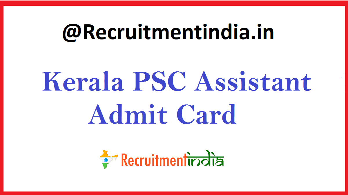 Kerala PSC Assistant Admit Card