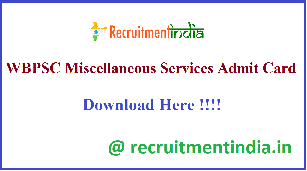 WBPSC Miscellaneous Services Admit Card