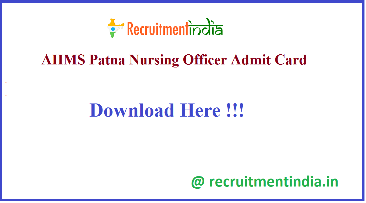 AIIMS Patna Nursing Officer Admit Card