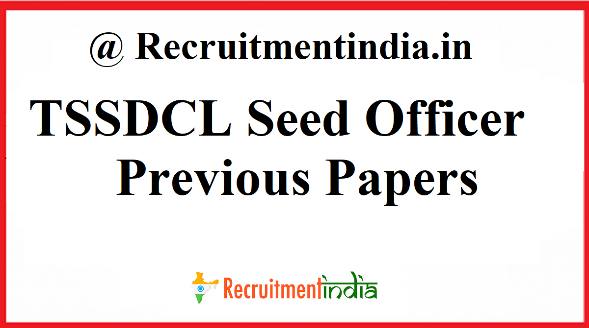 TSSDCL Seed Officer Previous Papers