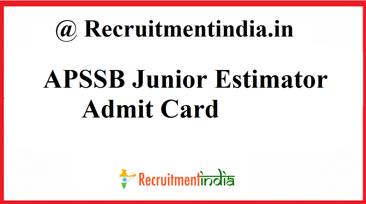 APSSB Junior Estimator Admit Card