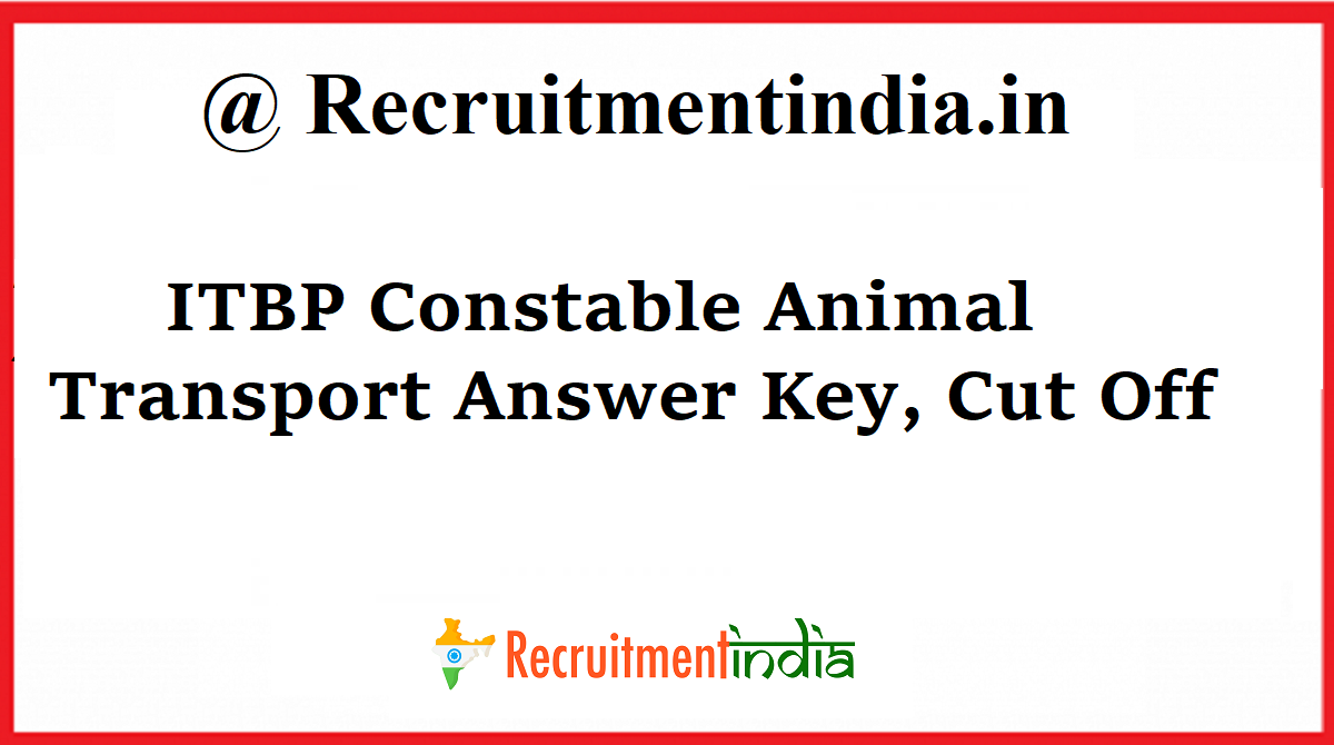 ITBP Constable Animal Transport Answer Key
