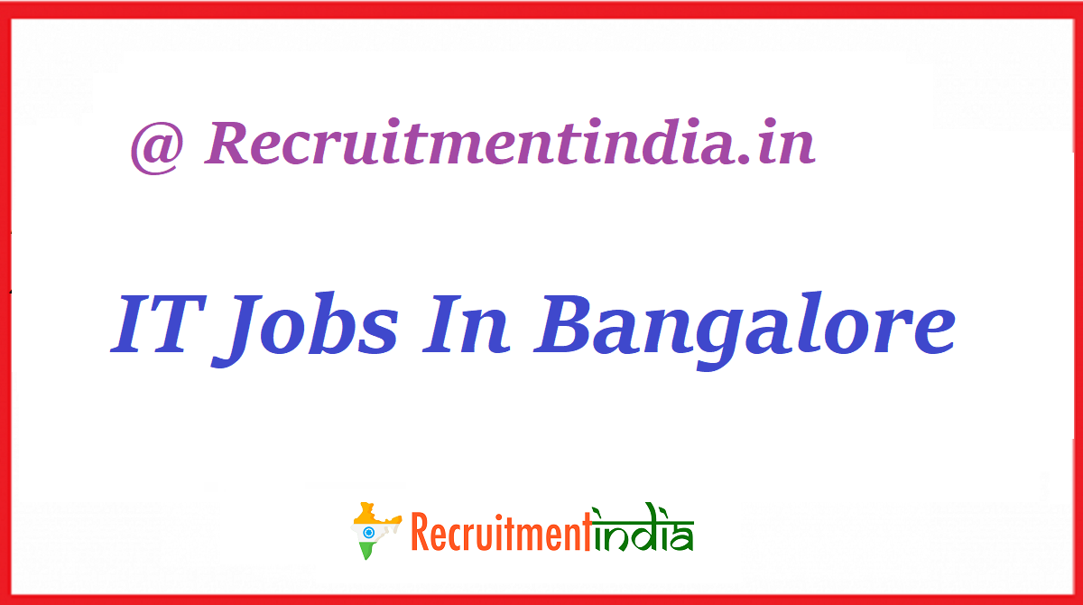 IT Jobs In Bangalore