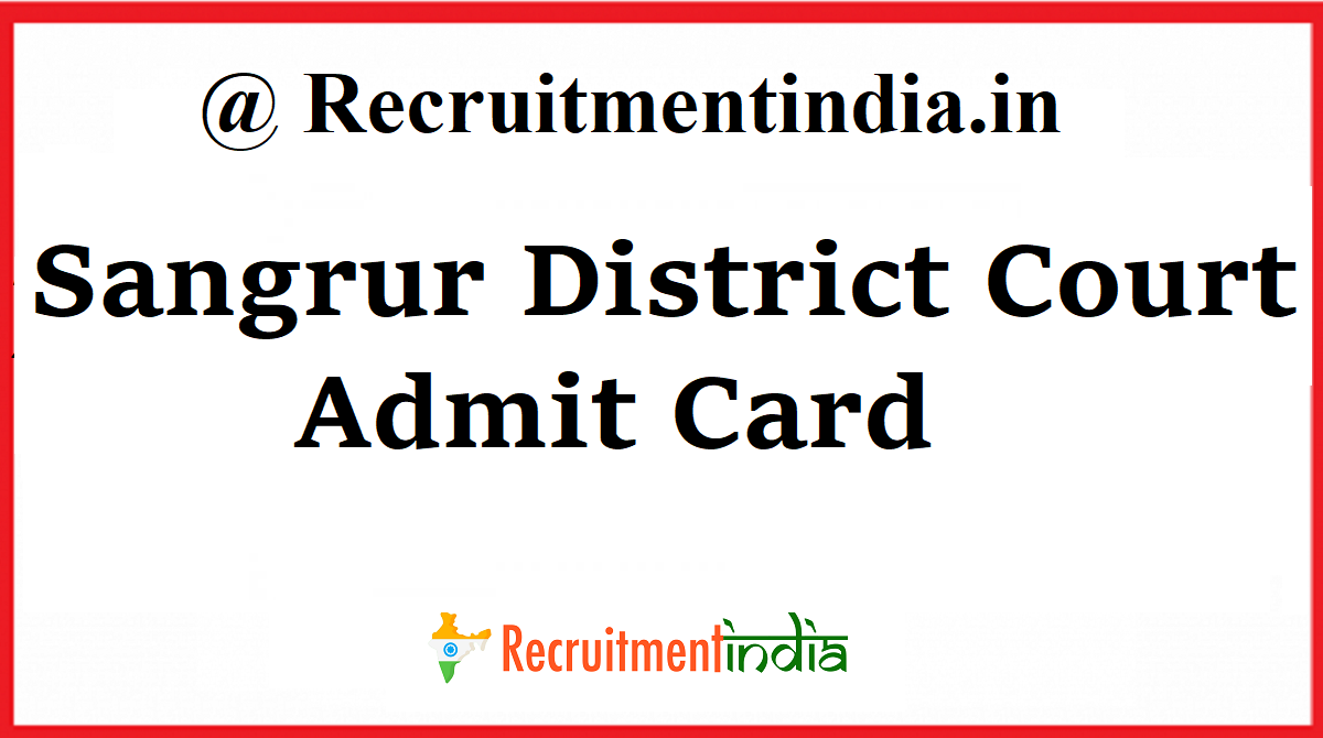 Sangrur District Court Admit Card