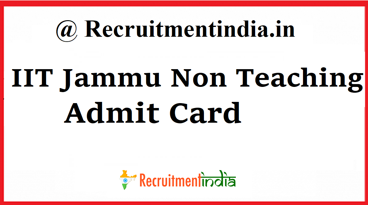 IIT Jammu Non Teaching Admit Card
