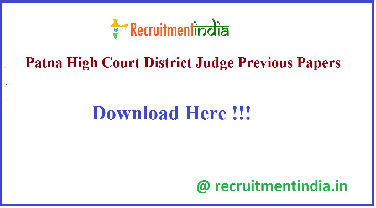 Patna High Court District Judge Previous Papers
