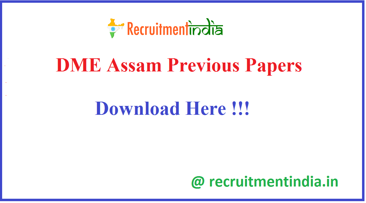 DME Assam Previous Papers