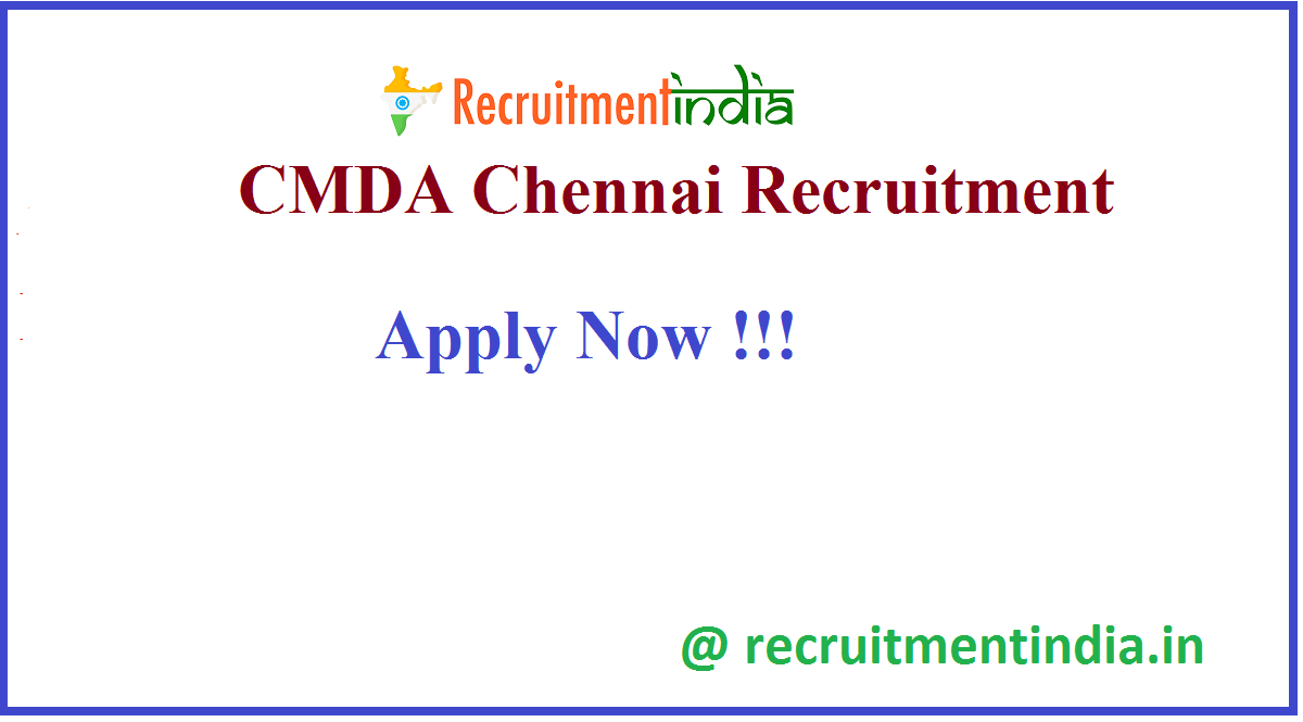 CMDA Chennai Recruitment