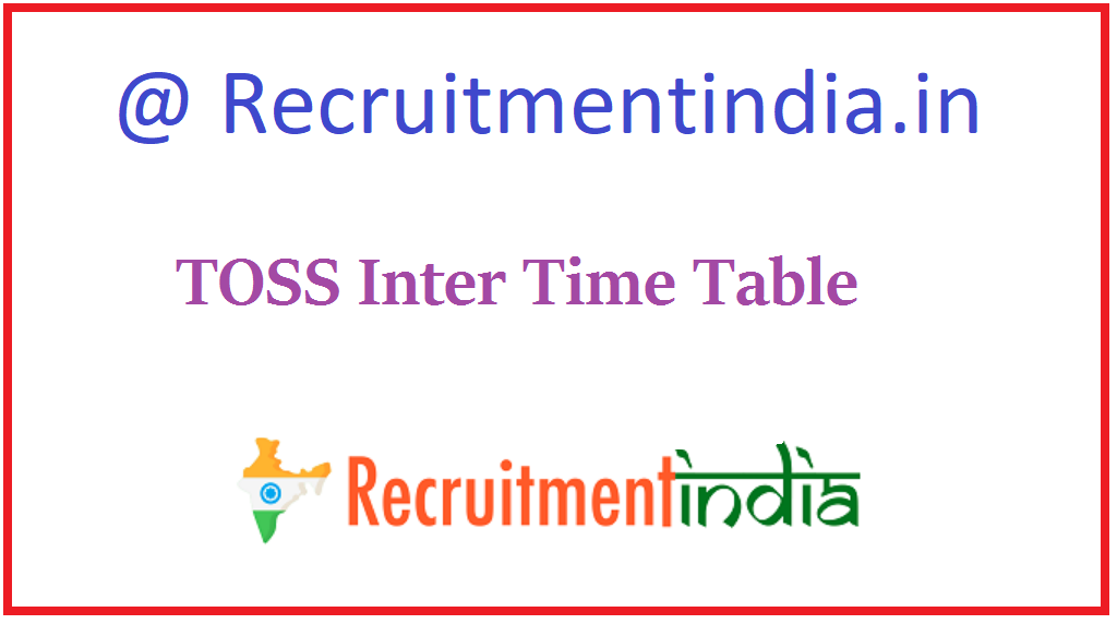 TOSS Inter Time Table
