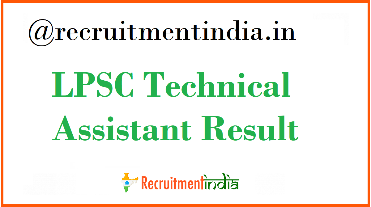 LPSC Technical Assistant Result