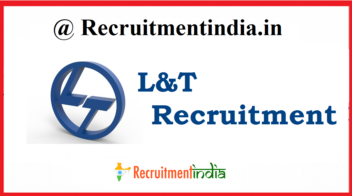 L T Recruitment 2020 L T Jobs For Engineers Diploma Freshers