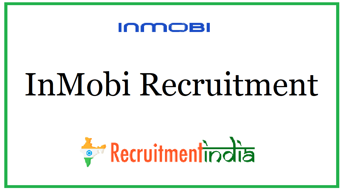 InMobi Recruitment
