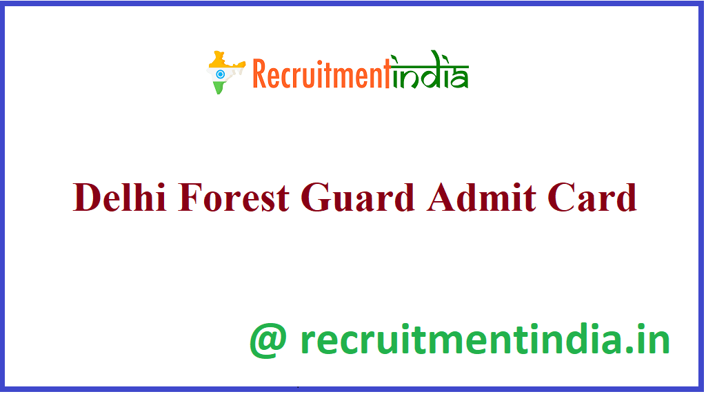 Delhi Forest Guard Admission Card