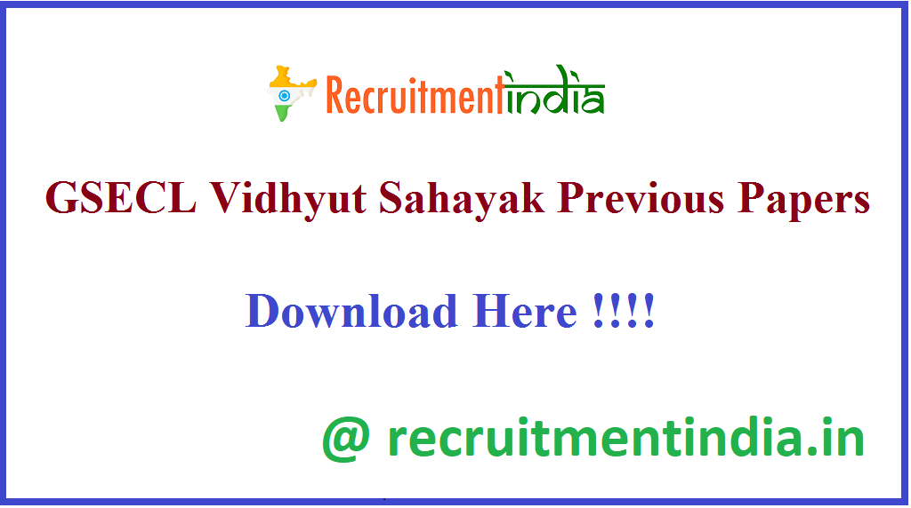 GSECL Vidhyut Sahayak Previous Papers