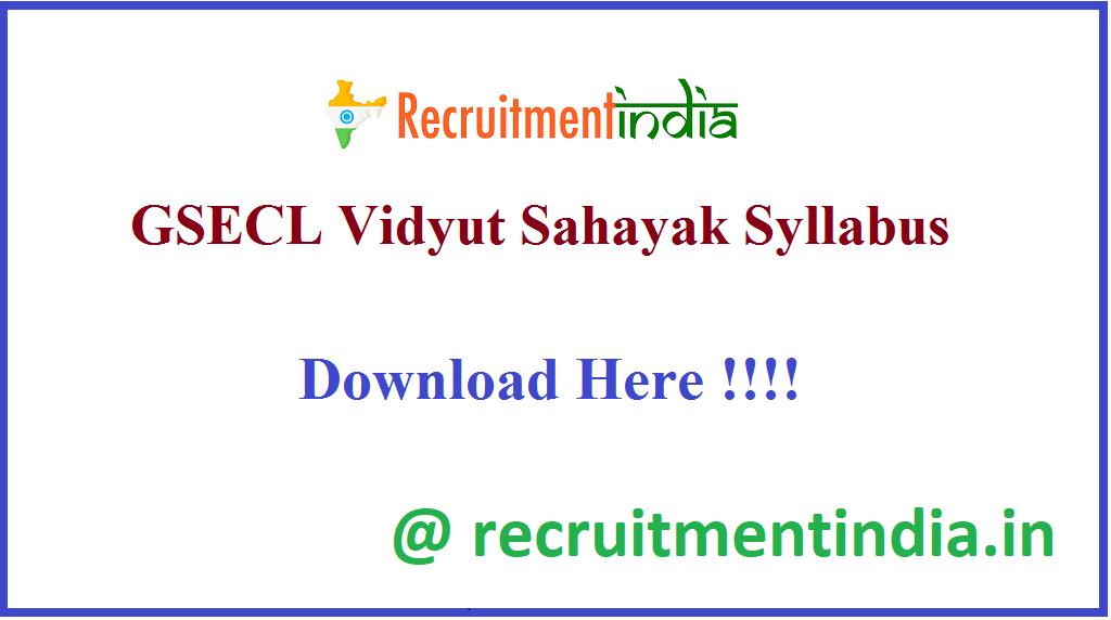 GSECL Vidyut Sahayak Syllabus